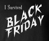 I survived Black Friday!