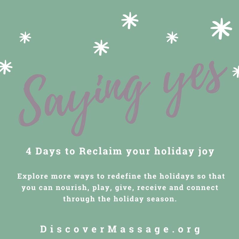 4 Day to Reclaim your Holiday Joy: Day 3 Saying Yes