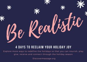 4 Days to Reclaim your Holiday Joy: Step 4 Be Realistic
