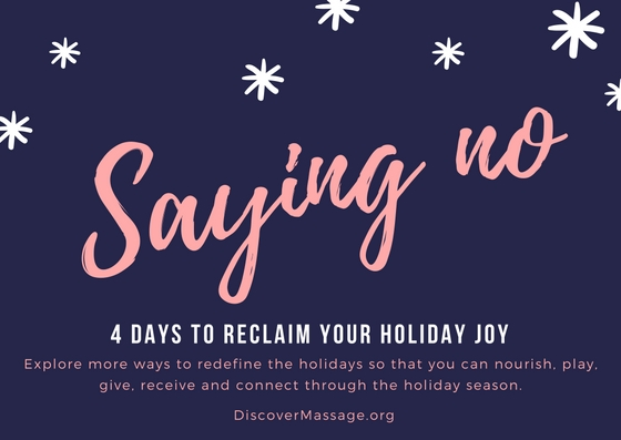 4 Days to Reclaim your Holiday Joy: Day 2 Saying No